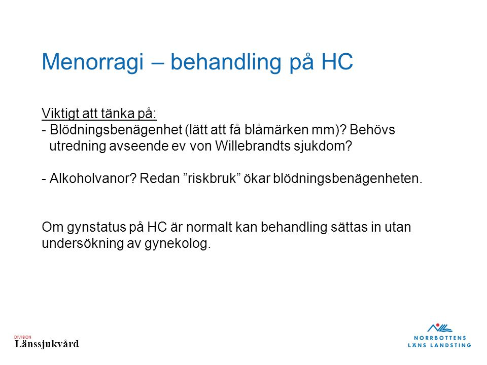 Menorragi – behandling på HC