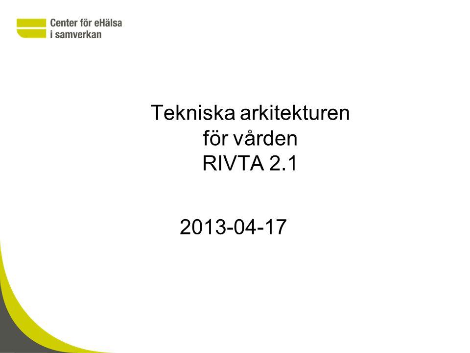 Tekniska arkitekturen för vården RIVTA 2.1