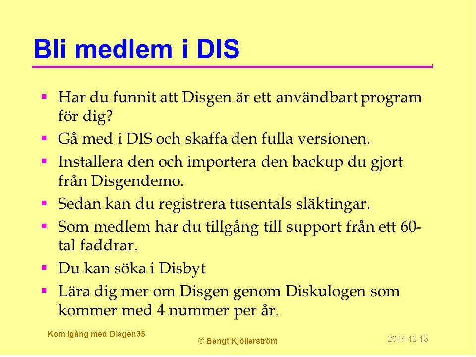 Bli medlem i DIS Har du funnit att Disgen är ett användbart program för dig Gå med i DIS och skaffa den fulla versionen.