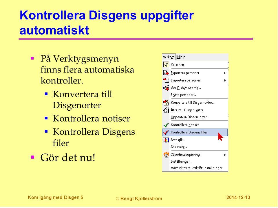 Kontrollera Disgens uppgifter automatiskt