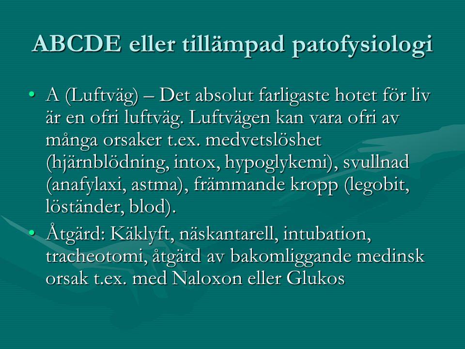 ABCDE eller tillämpad patofysiologi