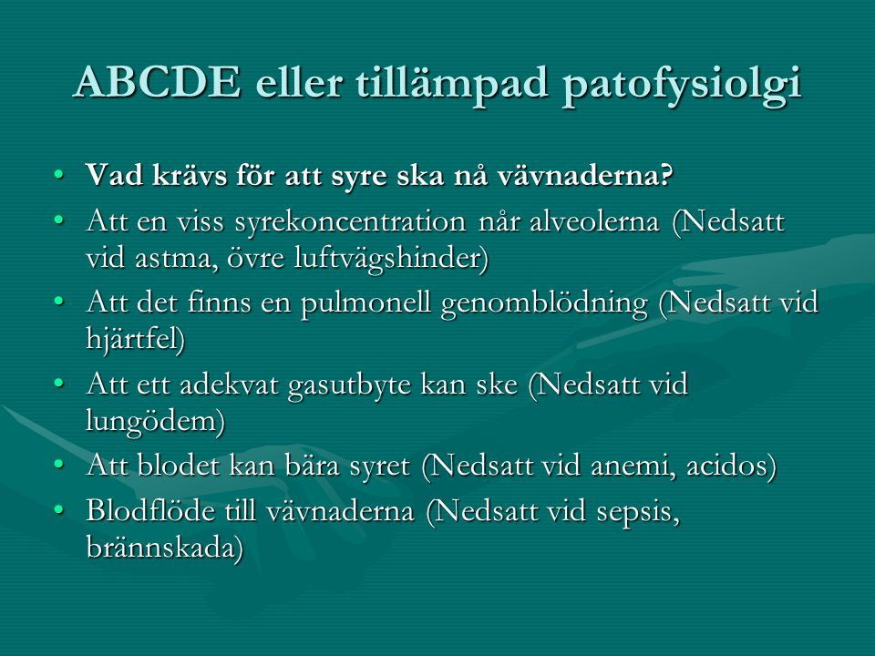 ABCDE eller tillämpad patofysiolgi