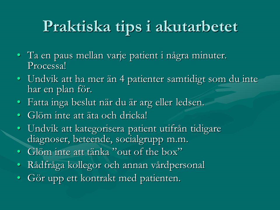 Praktiska tips i akutarbetet