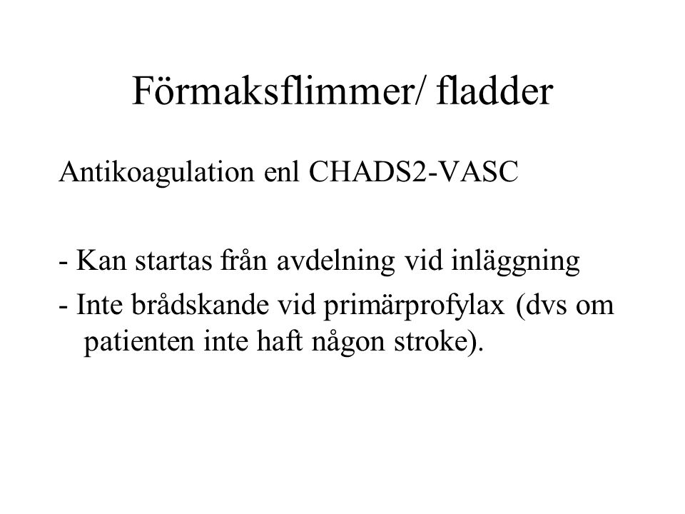 Förmaksflimmer/ fladder