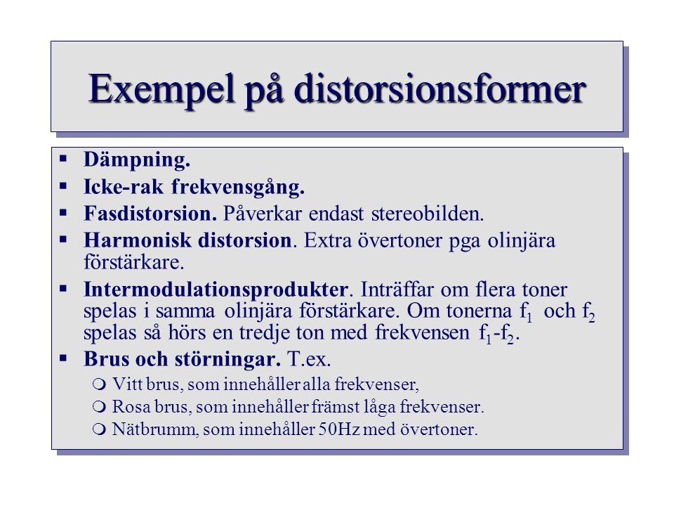 Exempel på distorsionsformer