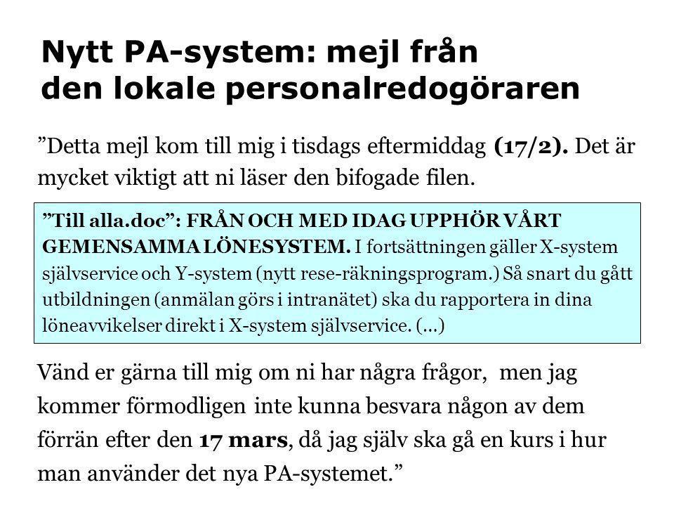Nytt PA-system: mejl från den lokale personalredogöraren