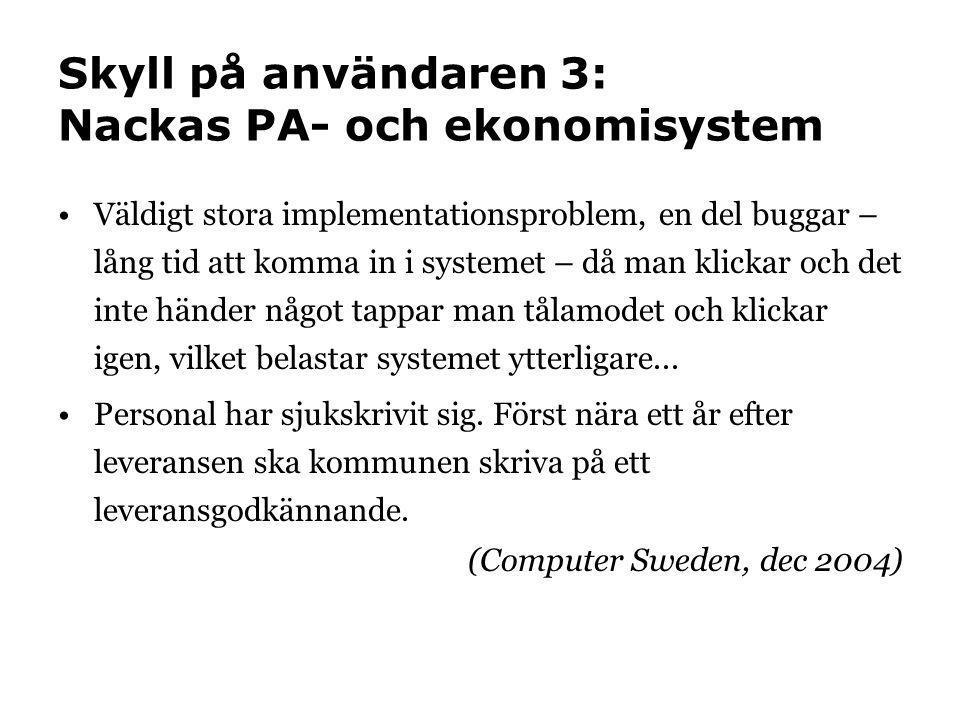 Skyll på användaren 3: Nackas PA- och ekonomisystem
