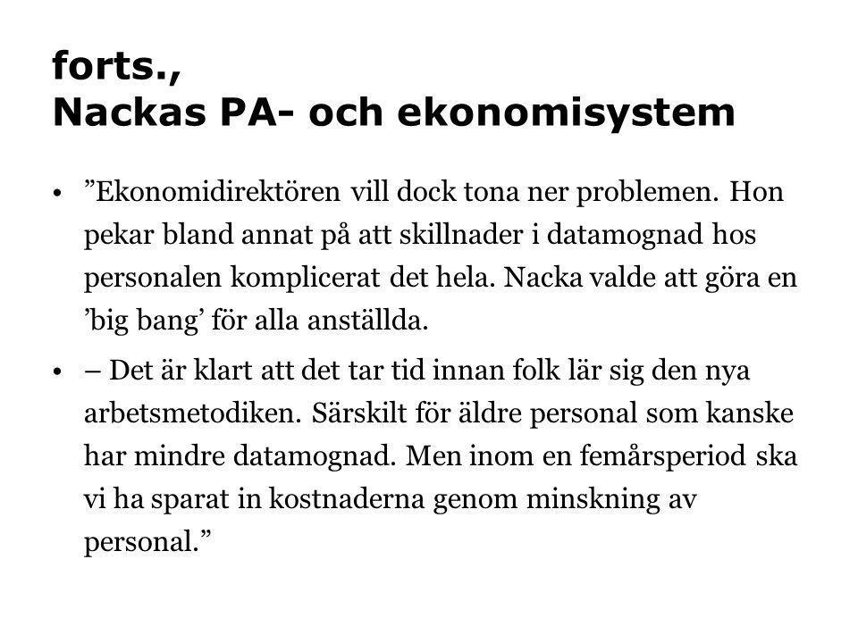 forts., Nackas PA- och ekonomisystem