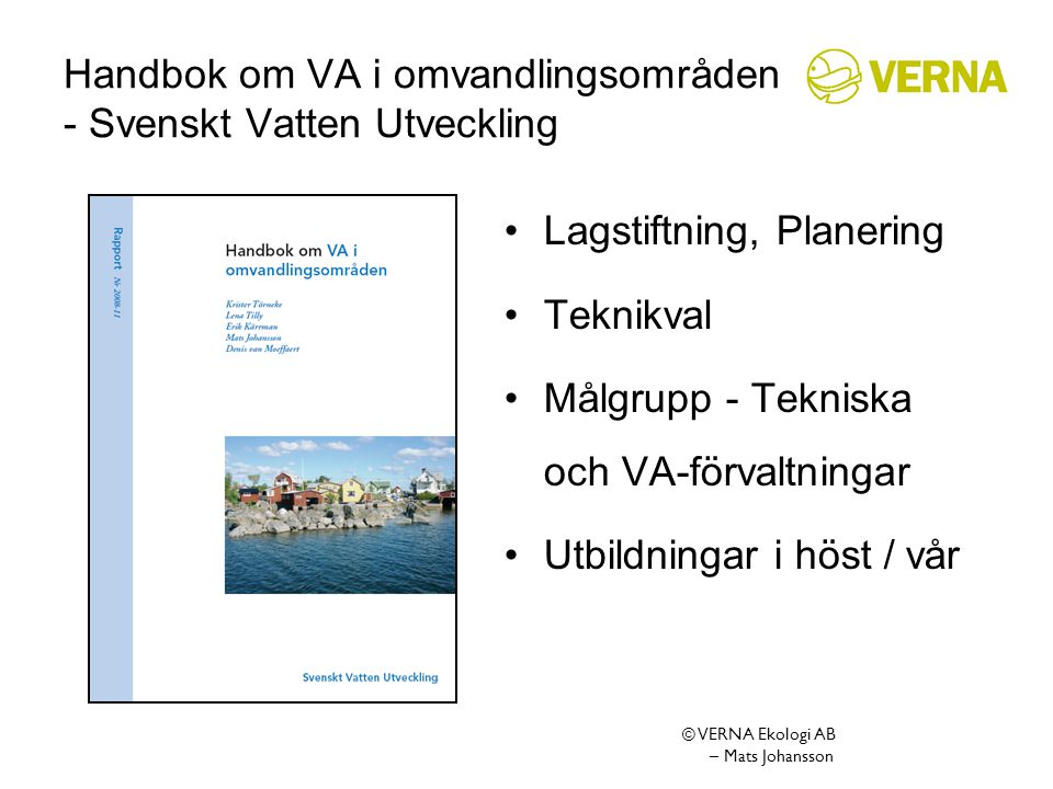 Handbok om VA i omvandlingsområden - Svenskt Vatten Utveckling
