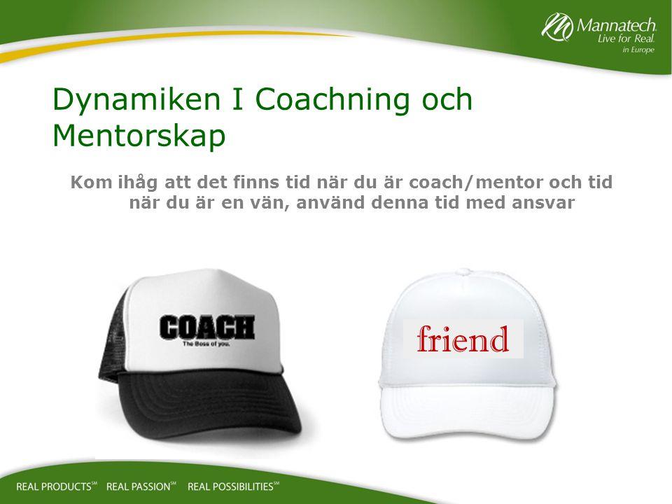 Dynamiken I Coachning och Mentorskap
