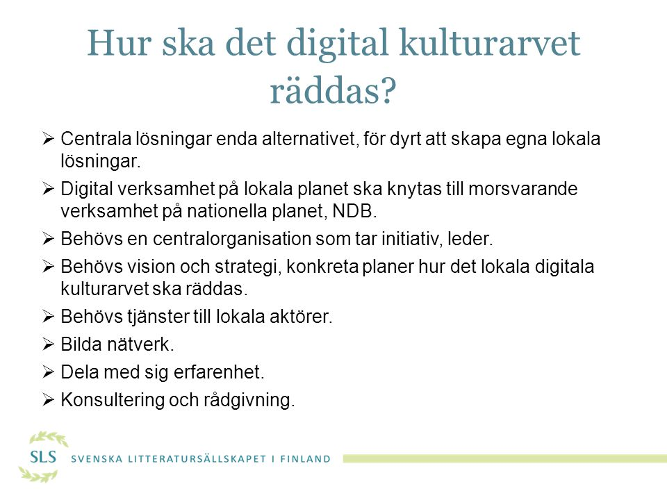 Hur ska det digital kulturarvet räddas