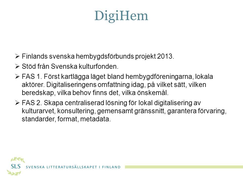 DigiHem Finlands svenska hembygdsförbunds projekt 2013.