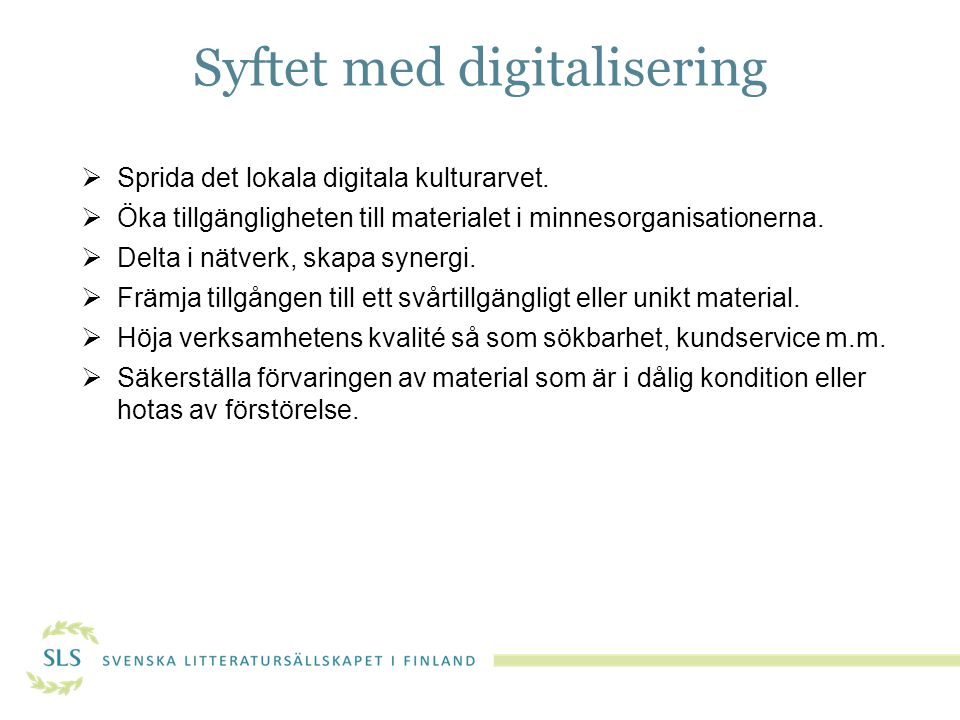 Syftet med digitalisering