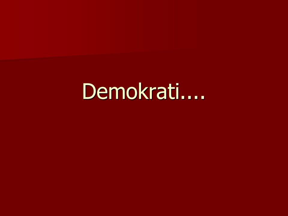 Demokrati....