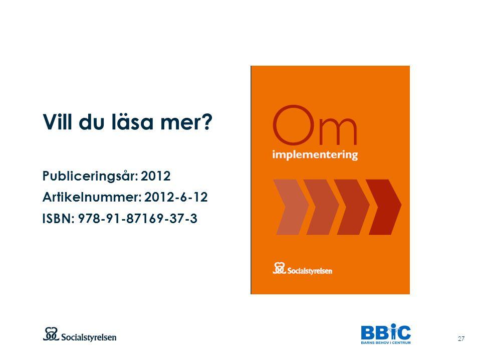 Vill du läsa mer Publiceringsår: 2012 Artikelnummer: 2012-6-12