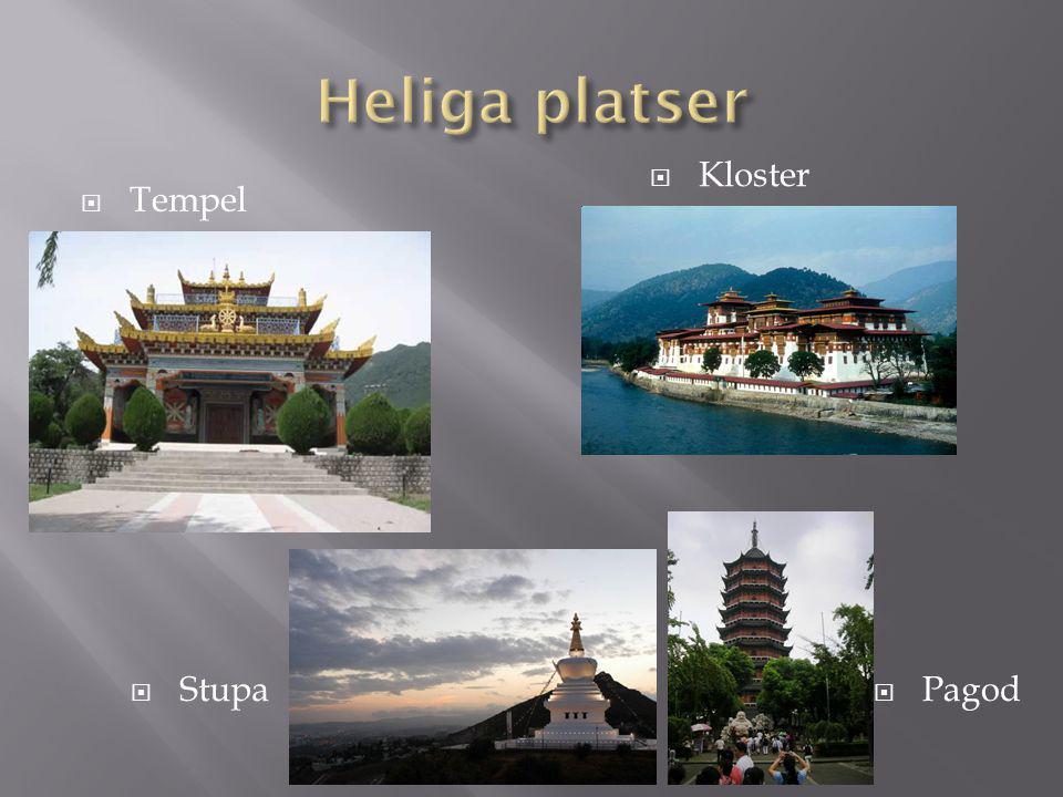 Heliga platser Kloster Tempel Stupa Pagod