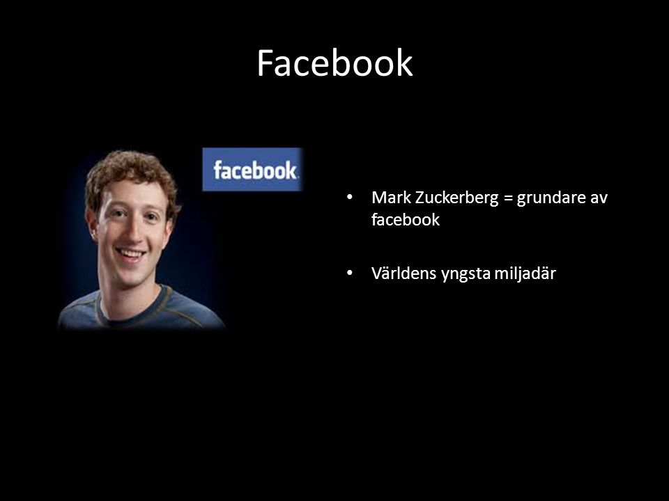 Facebook Mark Zuckerberg = grundare av facebook