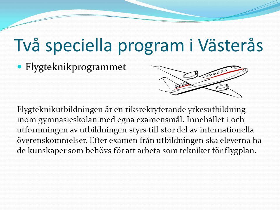 Två speciella program i Västerås