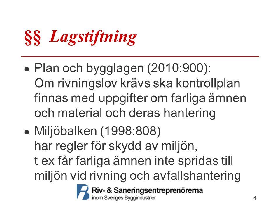 §§ Lagstiftning