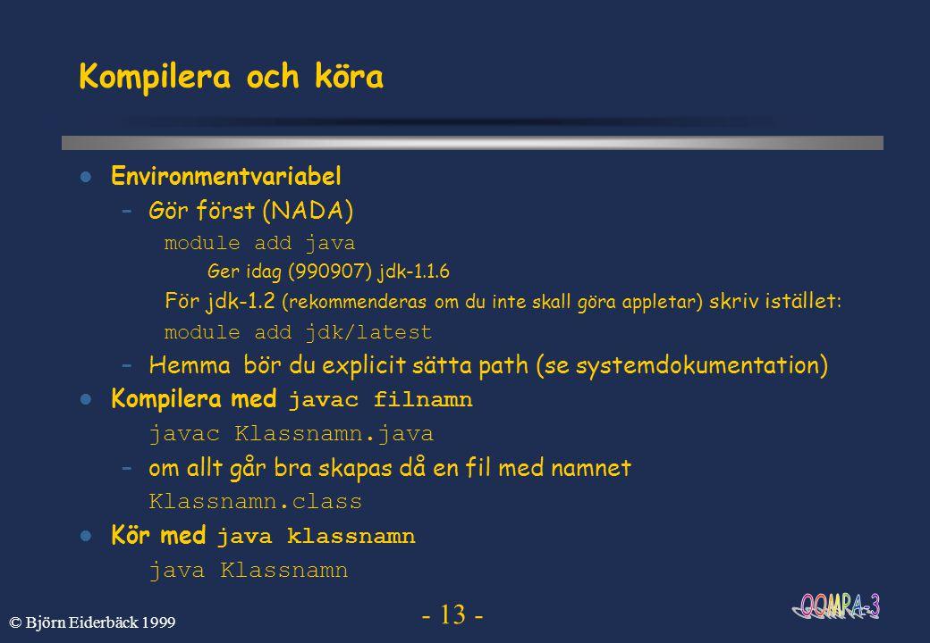 Kompilera och köra Environmentvariabel Gör först (NADA)