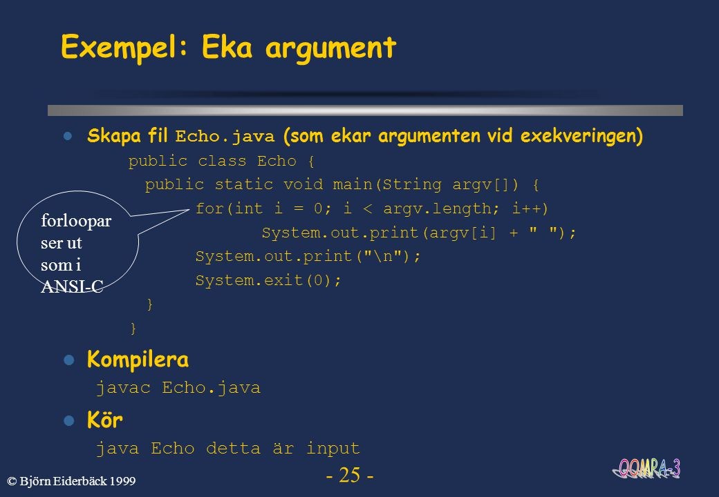 Exempel: Eka argument Kompilera Kör