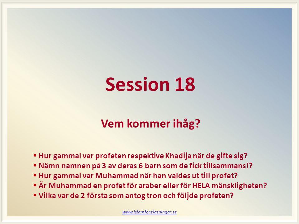 Session 18 Vem kommer ihåg