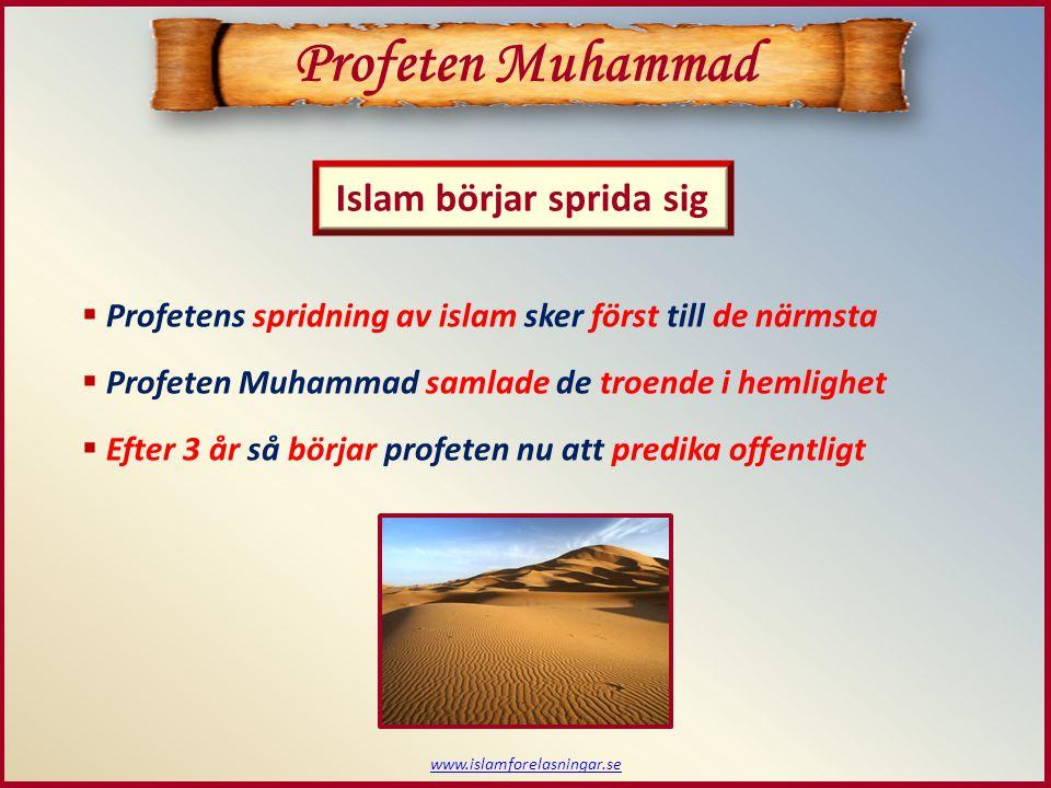 Profeten Muhammad Islam börjar sprida sig