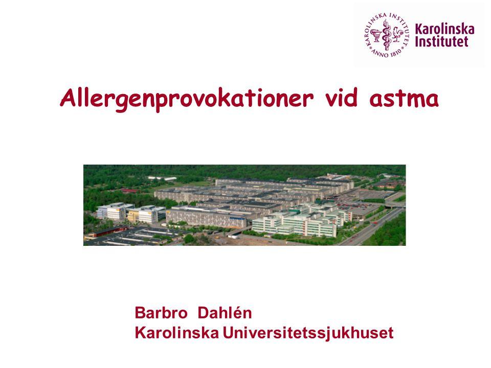 Allergenprovokationer vid astma