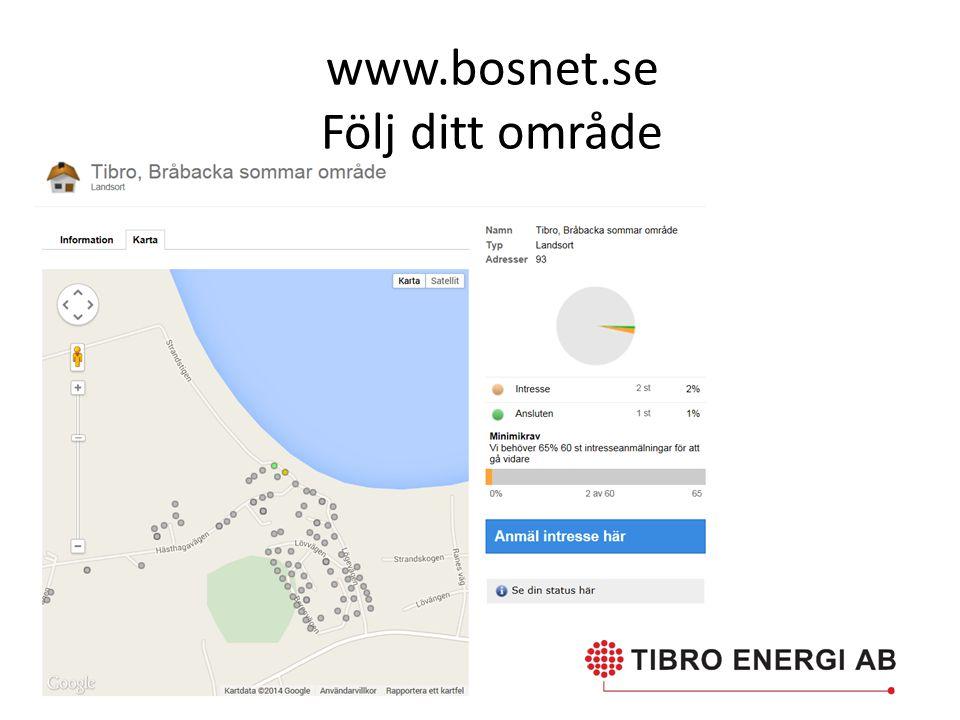 www.bosnet.se Följ ditt område