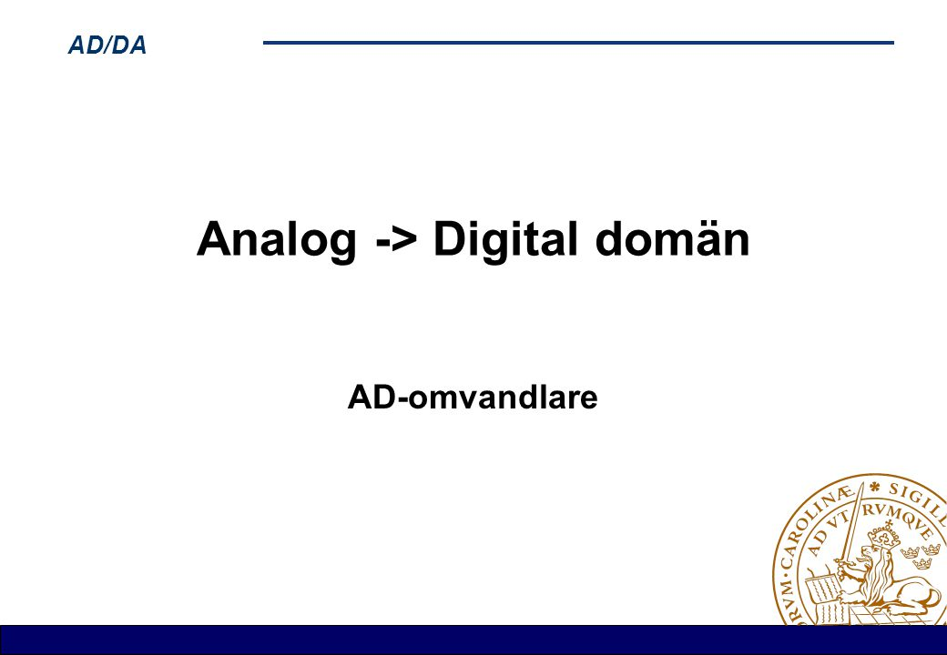 Analog -> Digital domän