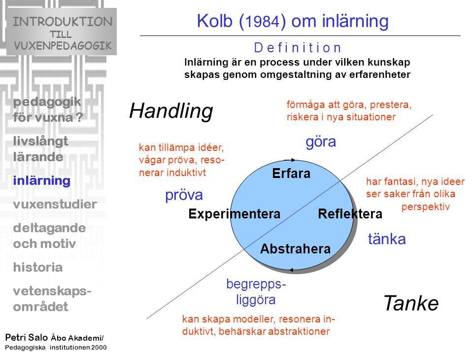 Handling Tanke Kolb (1984) om inlärning göra pröva tänka