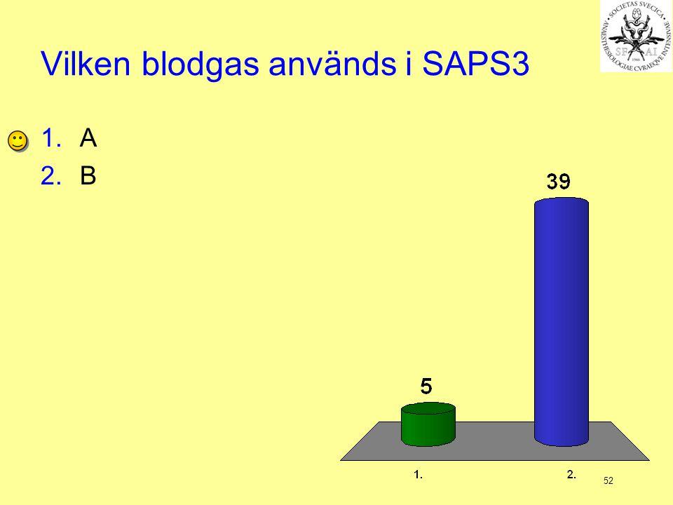Vilken blodgas används i SAPS3
