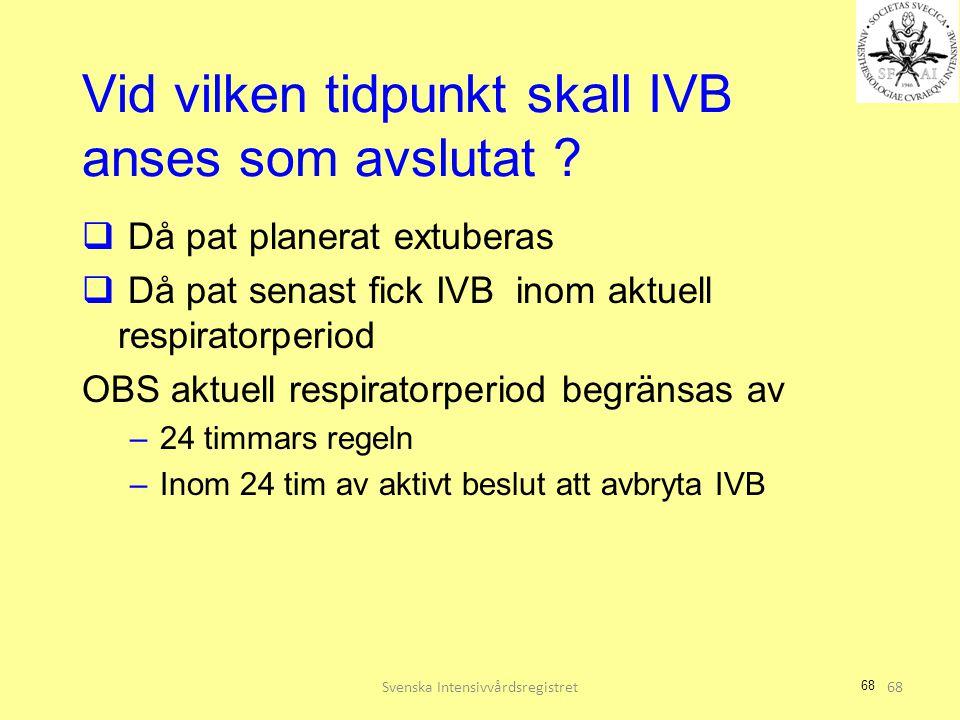 Vid vilken tidpunkt skall IVB anses som avslutat