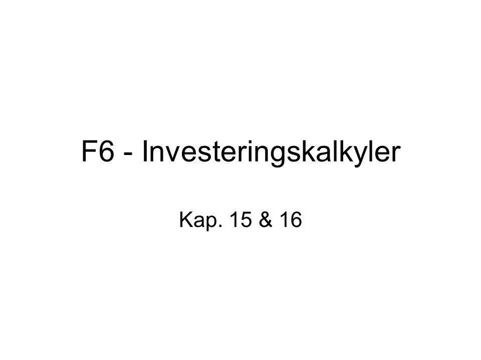F6 - Investeringskalkyler