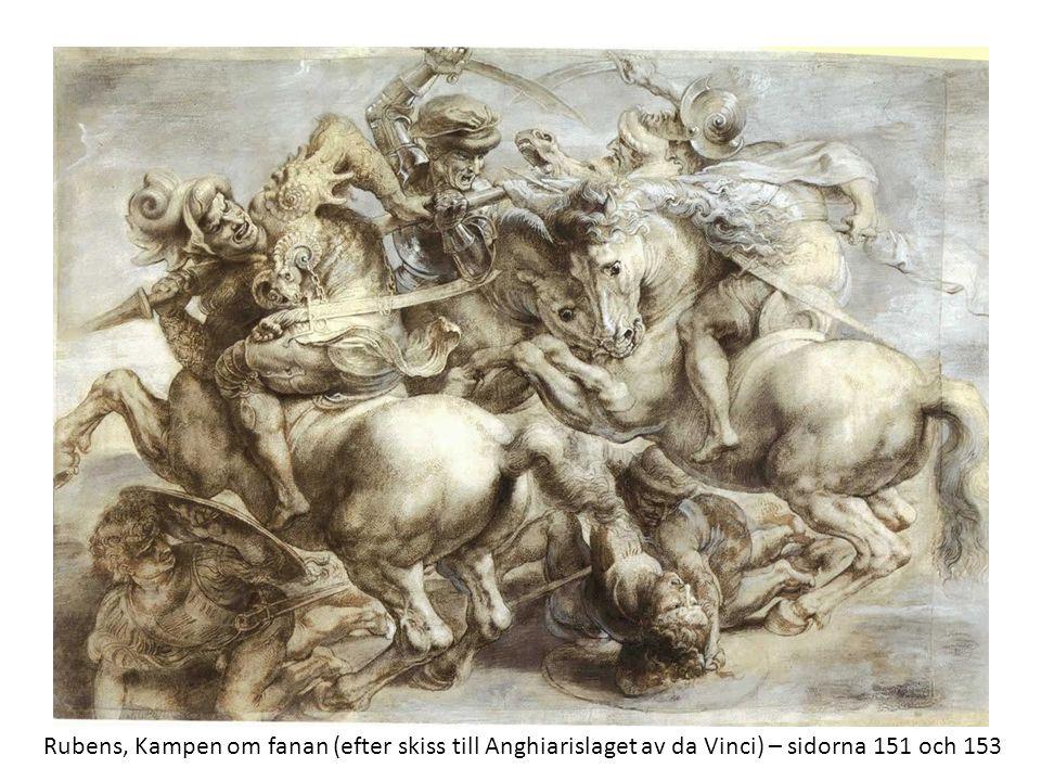 Kartongen till Anghiarislaget, som fanns att bese i Florens under åtminstone ett sekel, kom att beundras och kopieras av besökande konstnärer, däribland barockmästaren Peter Paul Rubens