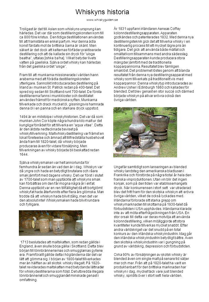 Whiskyns historia www.whiskyguiden.se.