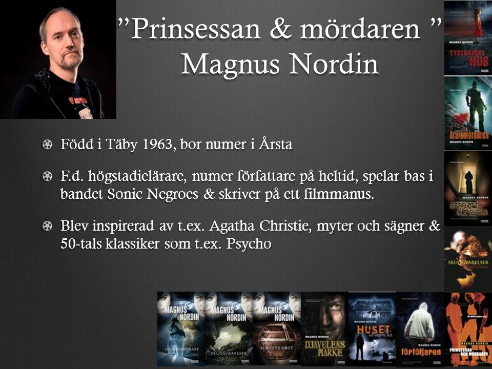 Prinsessan & mördaren Magnus Nordin