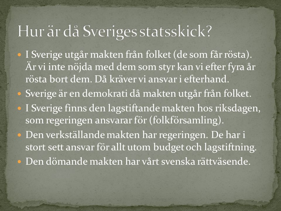 Hur är då Sveriges statsskick