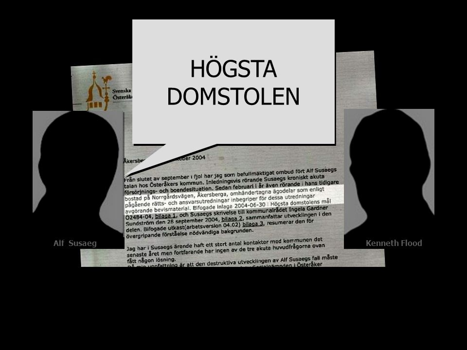 HÖGSTA DOMSTOLEN Kenneth Flood Alf Susaeg