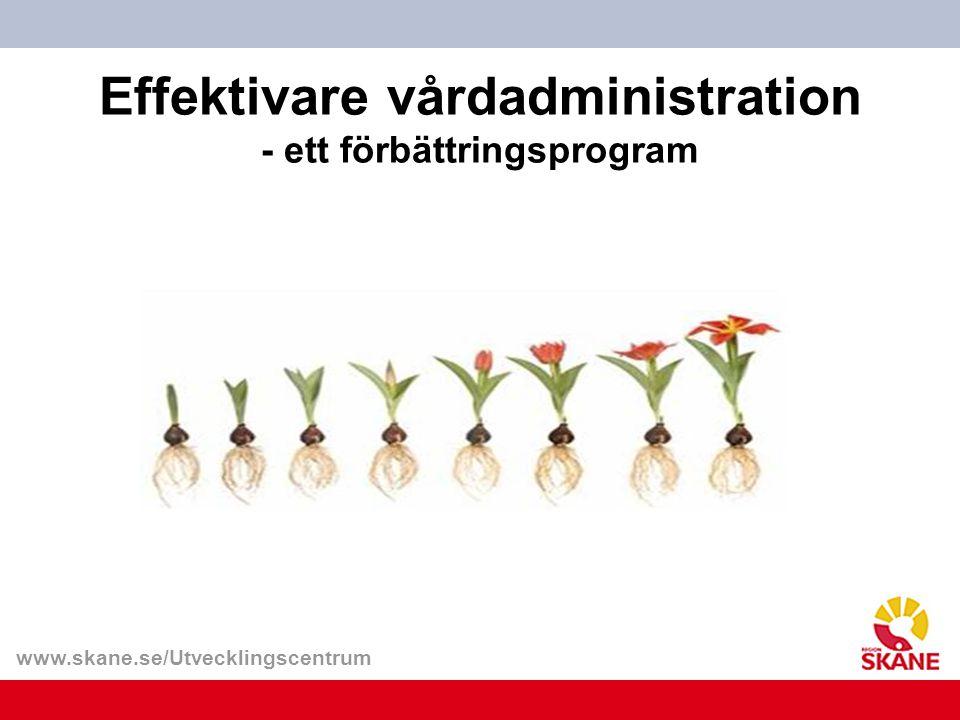 Effektivare vårdadministration - ett förbättringsprogram