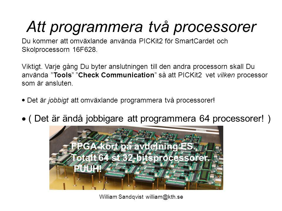 Att programmera två processorer