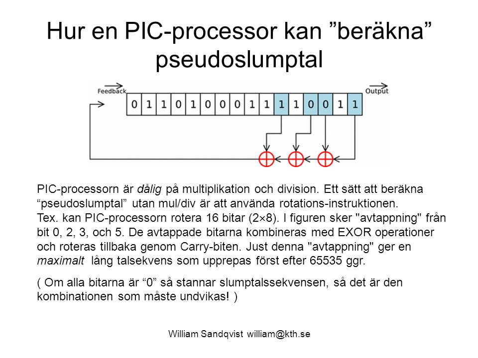 Hur en PIC-processor kan beräkna pseudoslumptal
