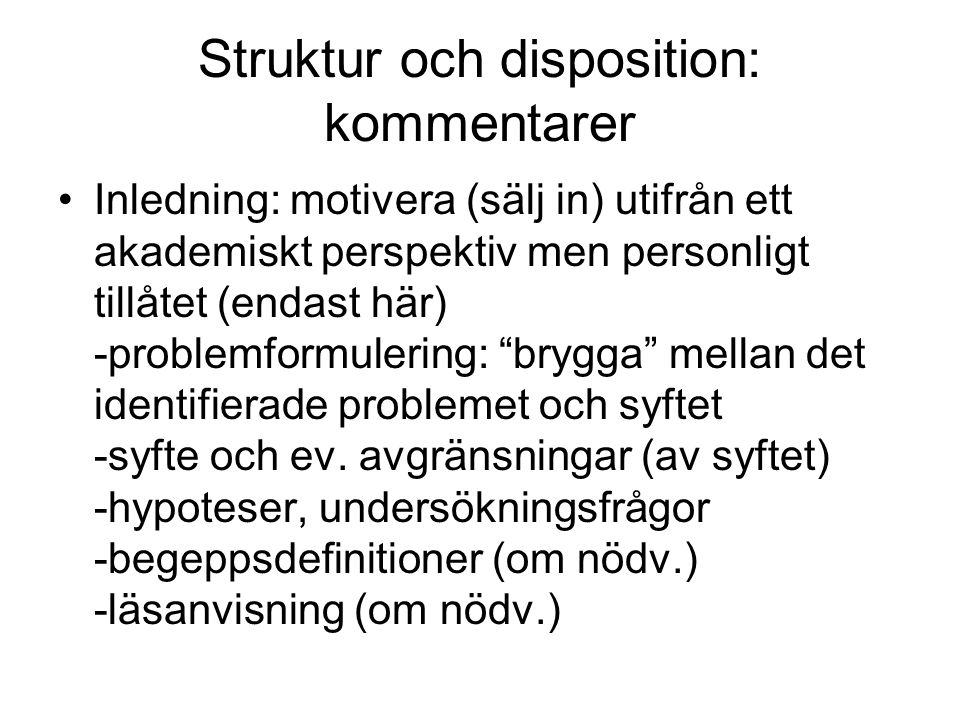 Struktur och disposition: kommentarer