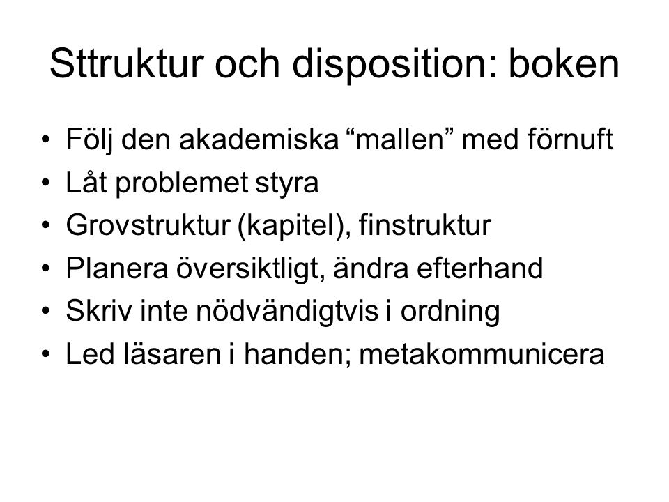 Sttruktur och disposition: boken
