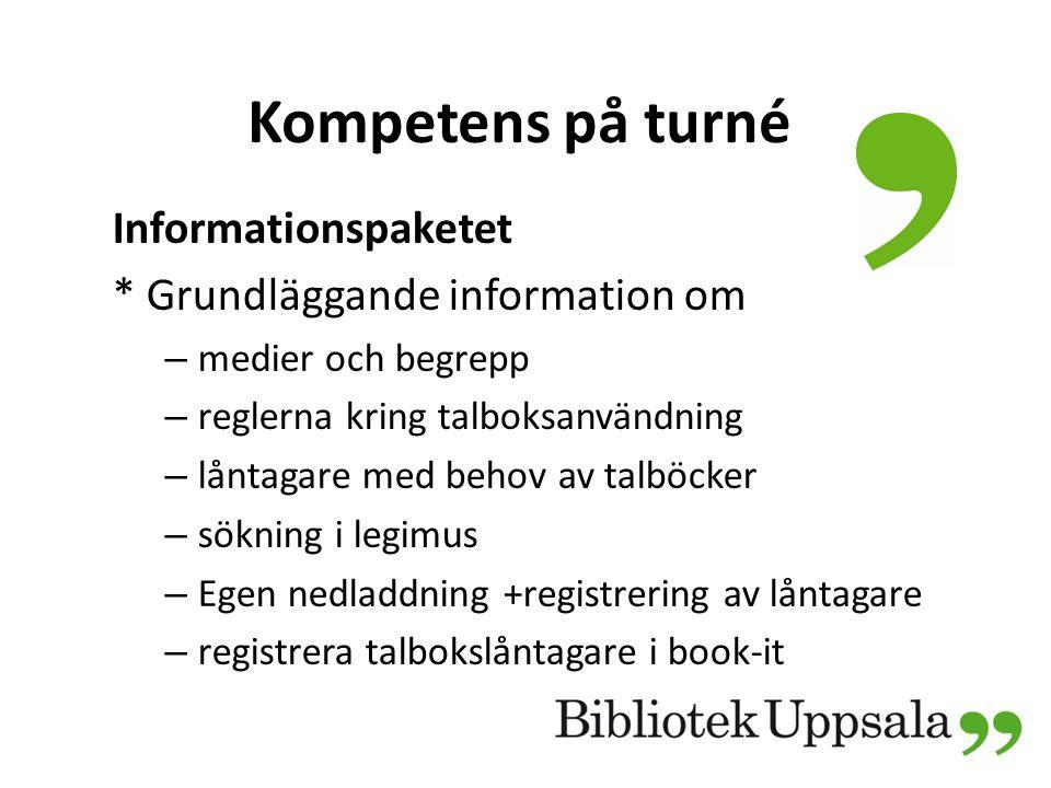 Kompetens på turné Informationspaketet * Grundläggande information om