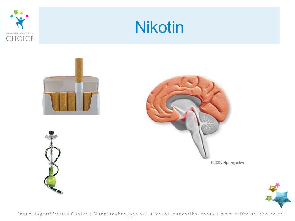 Nikotin Nikotinet i tobak påverkar flera olika områden i belöningssystemet.