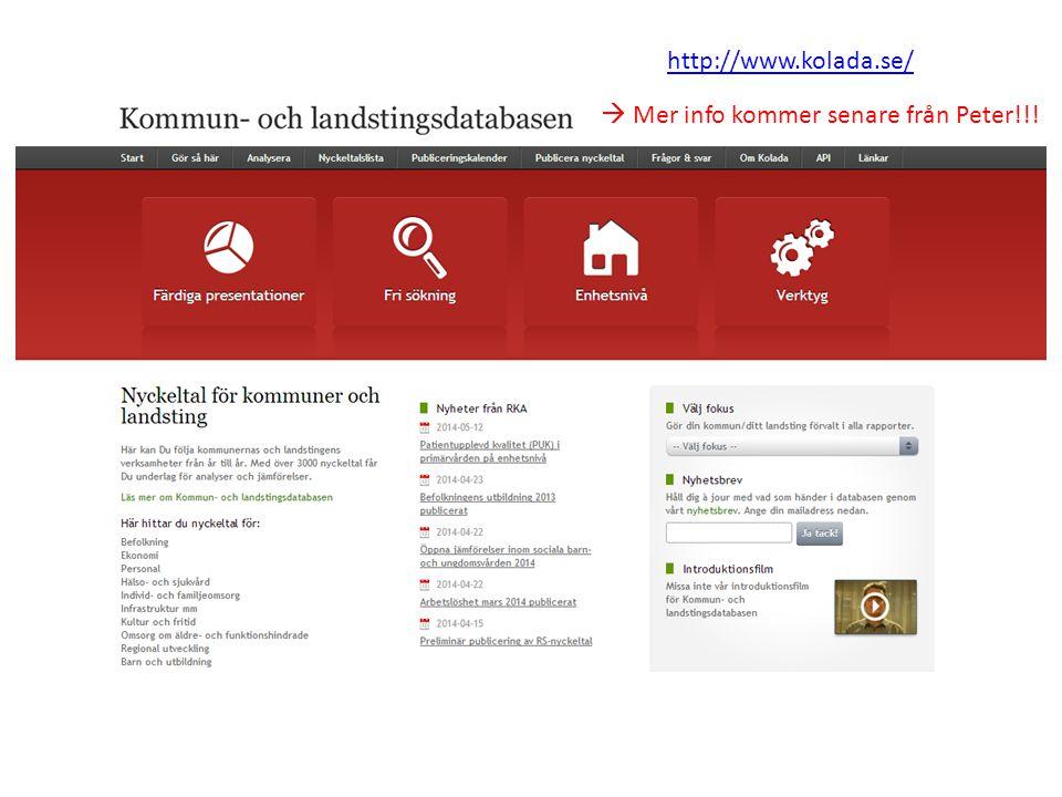 http://www.kolada.se/  Mer info kommer senare från Peter!!!
