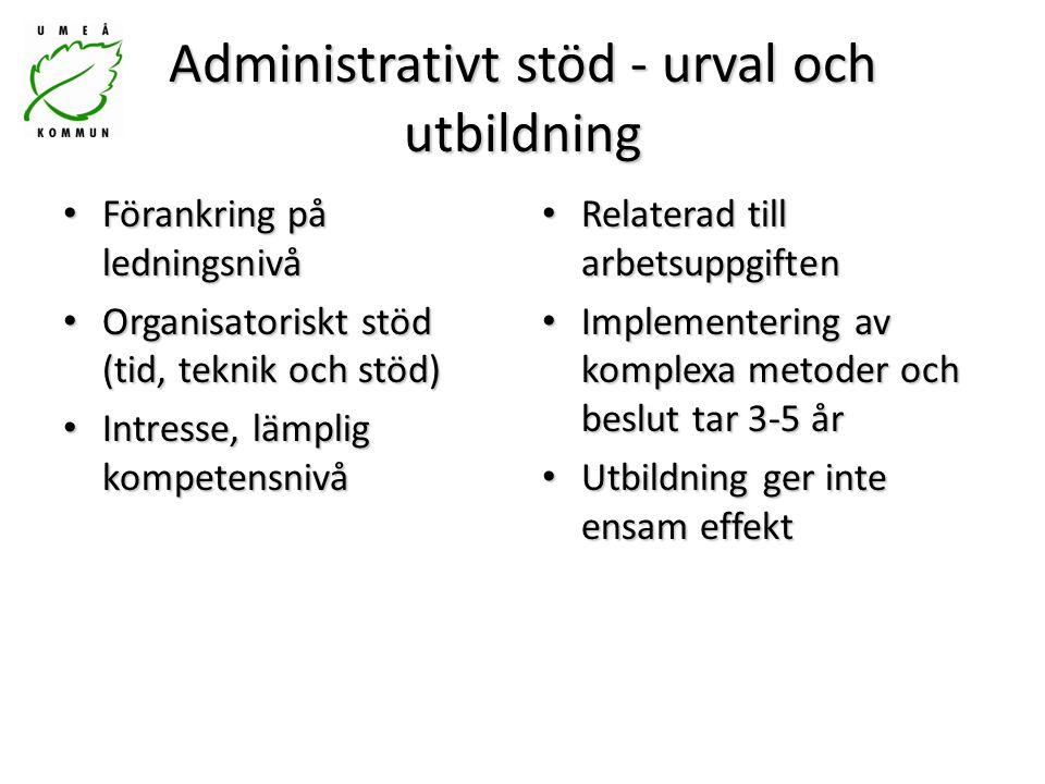 Administrativt stöd - urval och utbildning