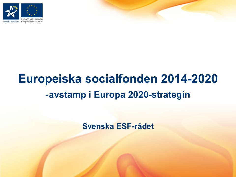 Europeiska socialfonden 2014-2020 avstamp i Europa 2020-strategin