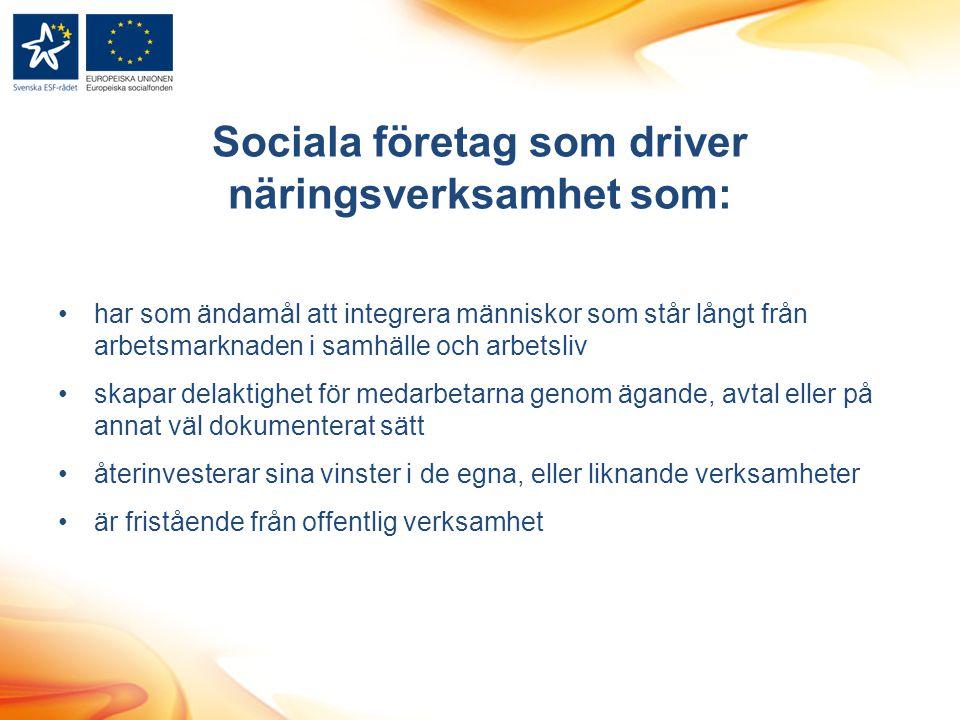 Sociala företag som driver näringsverksamhet som: